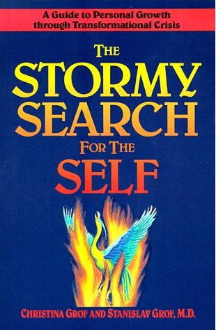 The Stormy Search for the Self-Grof